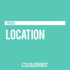 Location (Teez Remix)