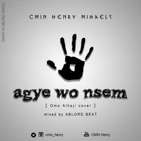 AGYE WO NSEM (Omo Alhaji Cover)