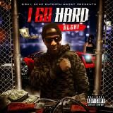 Coast 2 Coast Mixtapes - I Go Hard Cover Art