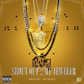 Shout Out To My Jewler (Prod. By ISM Beats)