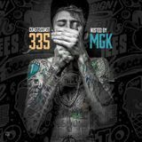 Coast 2 Coast Mixtapes - Coast 2 Coast Mixtape Vol. 335 - Hosted By MGK Cover Art