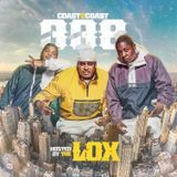 Coast 2 Coast Mixtapes - Coast 2 Coast Mixtape Vol. 338 - Hosted by The LOX Cover Art