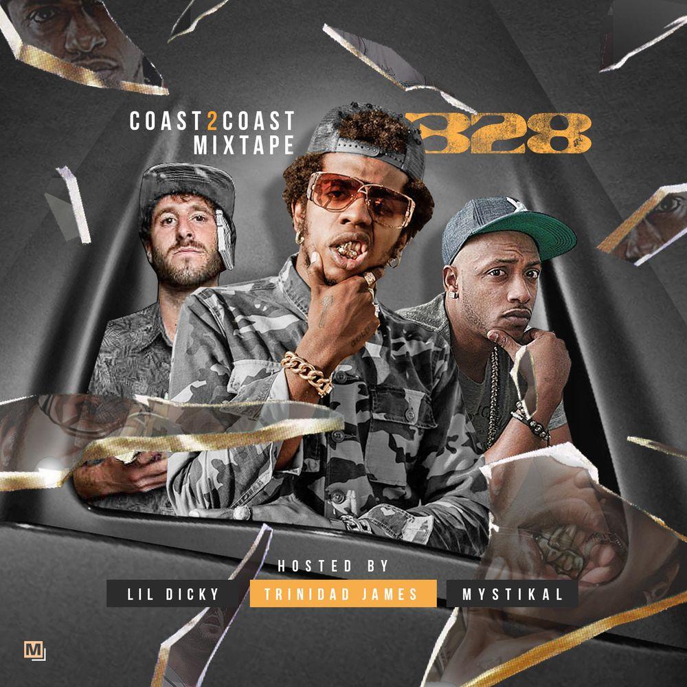 Coast 2 Coast Mixtape Vol  328 by Lil Dicky, Trinidad James