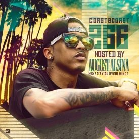 Coast 2 Coast Mixtapes - Coast 2 Coast Mixtape Vol. 266 - Hosted By August Alsina Cover Art