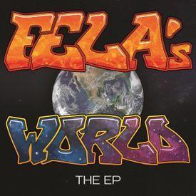 FELA's World The EP
