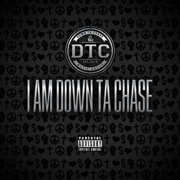Coast 2 Coast Mixtapes - I Am Down Ta Chase Cover Art