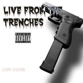 Live From The Trenches Pt. 1