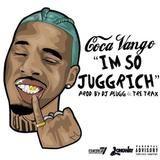 Coca Vango - I'm So Jugg Rich (Prod. by DJ Plugg & Tre Trax) Cover Art