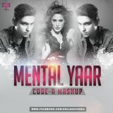 Code-A official - Mental Yaar (Code-A Mashup) Cover Art