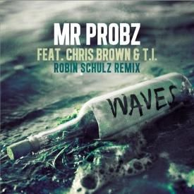 Waves (feat. Chris Brown & T.I.) [Robin Schulz Remix]