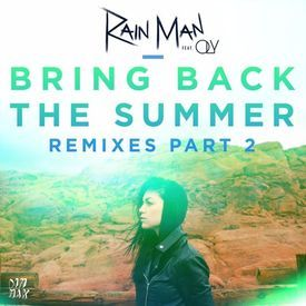 Bring Back The Summer (Not Your Dope Remix)