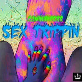 Sex Trippin (PutaMix)