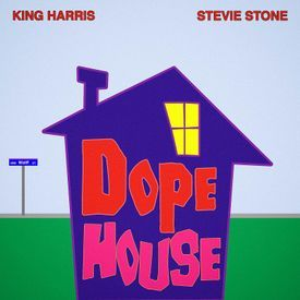 Dope House