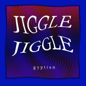 Jiggle Jiggle