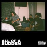 Contraband App - All Of A Sudden Cover Art