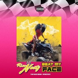 Beat My Face (The Race Remix #FreeTayK)