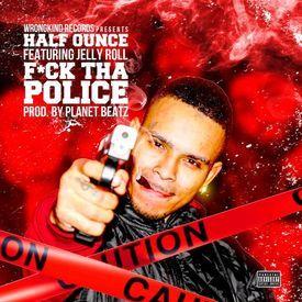 F*ck Tha Police