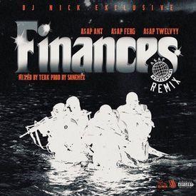Finances (ASAP Mob Remix)