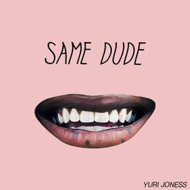 Same Dude