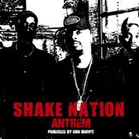 Shake Nation Anthem