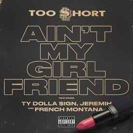Ain't My Girlfriend