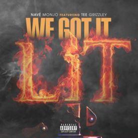 We Got It Lit