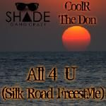 CoolR The Don - All 4 U (Silk Road Freestyle) Cover Art