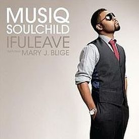 If You Leave - Musiq Soulchild ft Mary J. Blige - Lyrics
