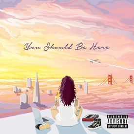 Kehlani - You Should Be Here Official Audio