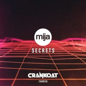 Secrets (Crankdat Remix) ⚙