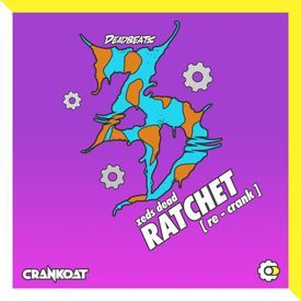 Ratchet (Crankdat Re-Crank)