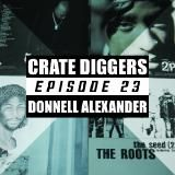 Crate Diggers - EP 23 - Donnell Alexander // I intend to smoke weed Cover Art