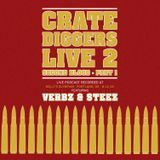Crate Diggers - EP 28 - Crate Diggers Live 2: Second Blood pt. 1 Cover Art