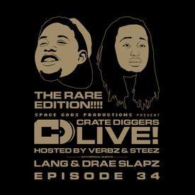 EP 34 - Crate Diggers Live: Lang & Drae Slapz