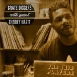 Crate Diggers - EP 17 - Theory Hazit // Nobody can be you Cover Art