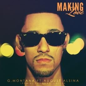 Making Love (Remix) ft August Alsina