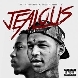 Jealous Feat. Kendrick Lamar