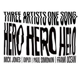 Hero Feat. Diplo, Mick Jones & Paul Simonon