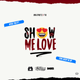 Show Me Love (B.I.D. Remix)