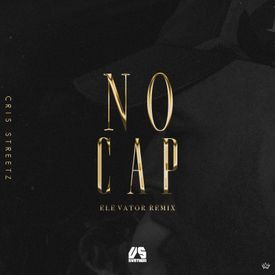 No Cap Freestyle (ELEVATOR REMIX)