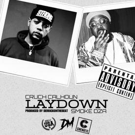 Laydown Ft. Smoke DZA