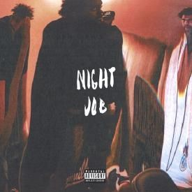 Night Job featuring J. Cole (prod. by Cedric Brown and KQuick)