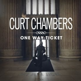 Curt Chambers - One Way Ticket Cover Art
