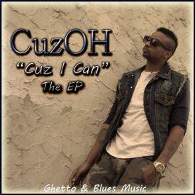 CuzOH - Cuz I Can (EP) Cover Art