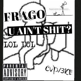 U Ain't Shit