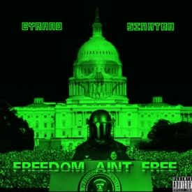 Cyrano Sinatra - THE FREEDOM AINT FREE EP Cover Art