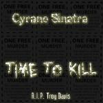 Cyrano Sinatra - TIME TO KILL Cover Art