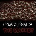 Cyrano Sinatra - The Market Cover Art