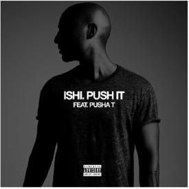 Push It! (Prod. By iSHi)