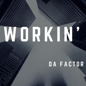 Workin